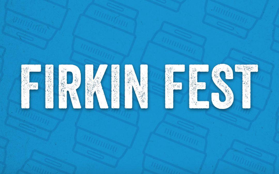 Firkin Fest